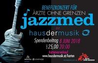 JAZZMED - Benefizkonzert für Ärzte ohne Grenzen@Haus der Musik