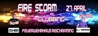 Fire Storm Clubbing@Feuerwehrhaus