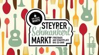 Steyrer Schmankerlmarkt - Eröffnung@Stadtplatz Steyr