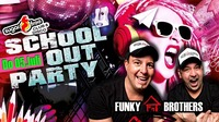 School out Party mit den Funky House Brothers@Sugarfree