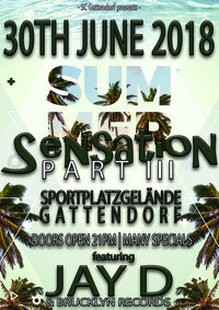 Summer Sensation 2018 - PART III@Sportplatz Gattendorf