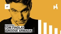 Tom Finlay (Groove Armada DJ Set)@Kottulinsky Bar