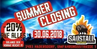 Summer Closing -20%@Saustall Hadersdorf