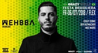 CRAZYWELLE presents Festa Brasiliera with Whebba