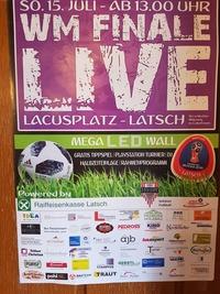 WM Finale Live @ Lacusplatz Latsch@Lacusplatz