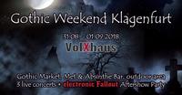 Gothic Weekend Klagenfurt 2018@Volxhaus - Klagenfurt