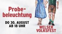 Probebeleuchtung am Welser Volksfest 2018@Messegelände Wels