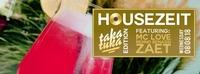 Housezeit Taka Tuka Edition