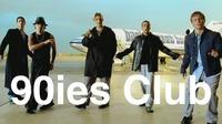 90ies Club: Season Opening