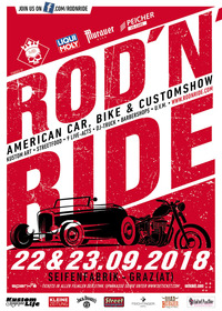 ROD´N´RIDE - Hot Rod, Bike & Customshow@Seifenfabrik Veranstaltungszentrum Graz