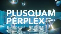 Plusquamperplex im neuen Werk