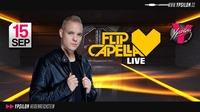 Flip Capella Live@Ypsilon