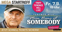 WELTSTAR TERENCE HILL LIVE im Hollywood Megaplex PlusCity