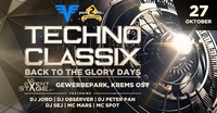 Techno classix part IV - back to the glory days@Eventstage Krems