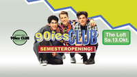 90ies Club: Semester Opening!