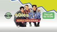90ies Club: Semester Opening!@The Loft