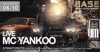MC Yankoo@BASE