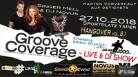 Groove Coverage - Live & DJ Show // Hangover Party 8.1