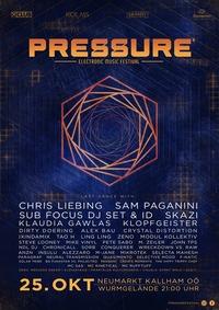 PRESSURE Festival - The END@Wurmgelände