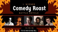1. Wiener COMEDY ROAST III – BATTLE ROYALE by Nikorrekt@Tschocherl