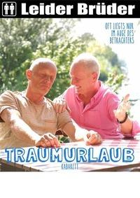 Premiere: Leider Brüder – Traumurlaub@Tschocherl