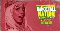 Dancehall Nation -Student Opening