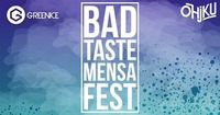 BAD TASTE Mensafest