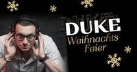 Duke Weihnachtsfeier mit DJ Roob