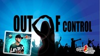 Out of Control mit Levex und Fab Toulouse@Sugarfree