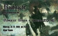 Rauhnacht - Jahreswechsel mit Schwarzer Reigen & 80er-Zone