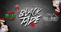 Black Tape | Hip Hop & Rnb Only@Max & Moritz