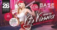 Katja Krasavice - Weil ich Bock drauf habe!@BASE