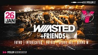Waaasted and Friends