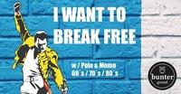 I Want to Break Free w/ Momo & Pole@buntergrund
