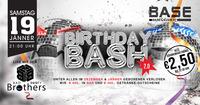 Birthday Bash 2.0 Dezember und Jänner@BASE
