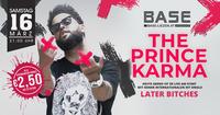 The Prince Karma LIVE