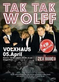 TAK TAK WOLFF CD Release Show & Zen Rodeo