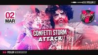 Confetti Storm Attack@Ypsilon