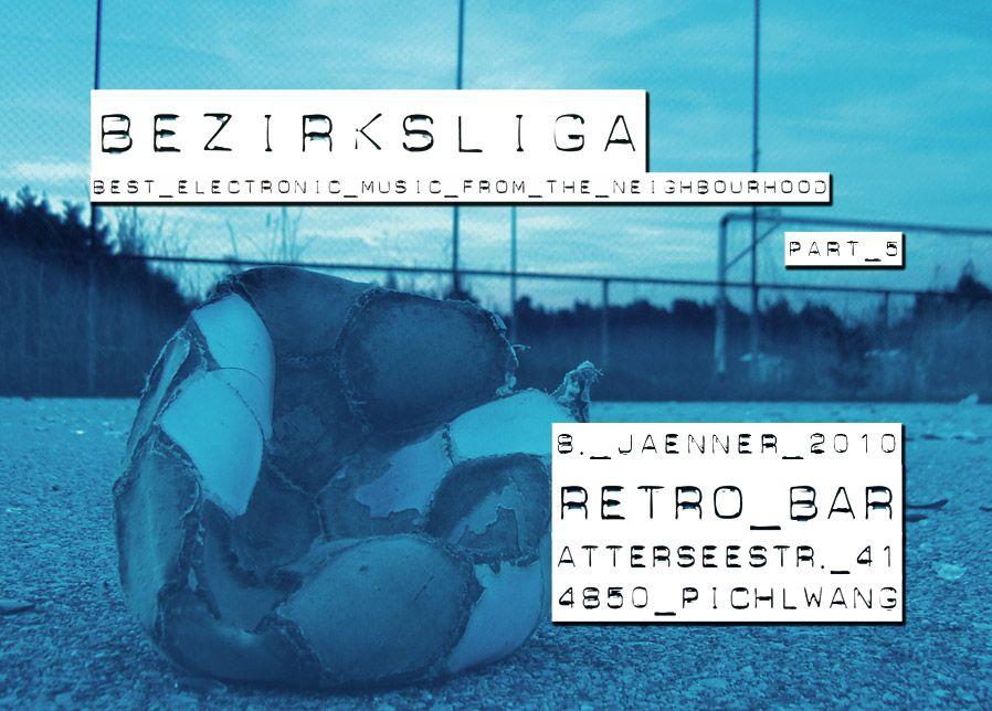 Bezirksliga Part V@Retrobar