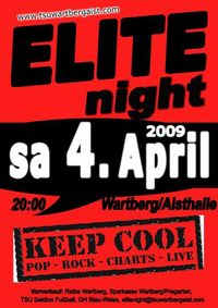 Elitenight 2009 Mit Keepcool@Aisthalle Wartberg (Sporthalle)