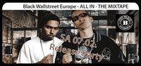 Black Wallstreet Europe - All in - The Mixtape