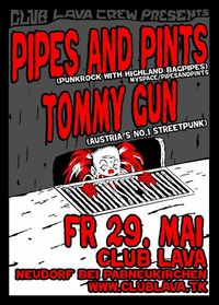 Pipes and Pints / Tommy Gun@Club Lava