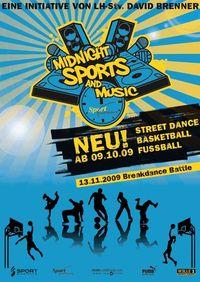 Midnight Sports & Music@Sporthalle Riedenburg
