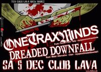 Gruppenavatar von Club LAVA: 05.Dezember One Trax Minds / Dreaded Downfall