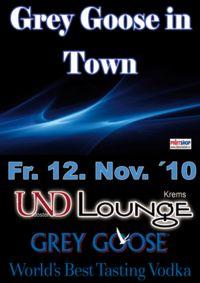 Grey Goose in Town@Und Lounge
