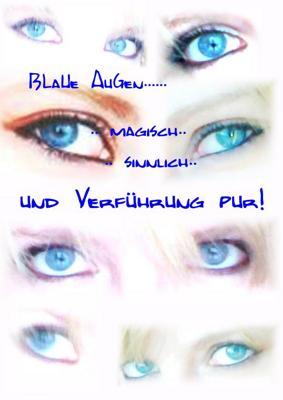 Spruch blaue augen Blaue Augenwitze