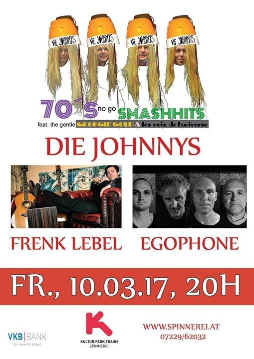 Egophone Die Johnnys Frenk Lebel 10.03.2017 Spinnerei
