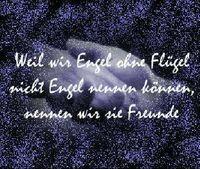 Gruppenavatar von *~Weil wir Engel ohne Flügel nicht Engel nenne können, nennen wir sie FREUNDE~*