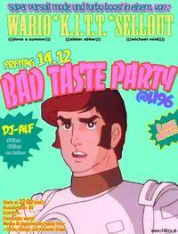 Bad Taste Party@U96