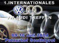 1. Internationales VW - Audi Treffen@Hotel Putzerhof